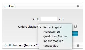 Die Orderzusätze: Limit