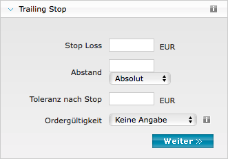 Orderzusätze: Trailing Stop Loss