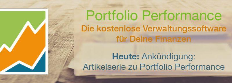 Ankündigung: Portfolio Performance Serie