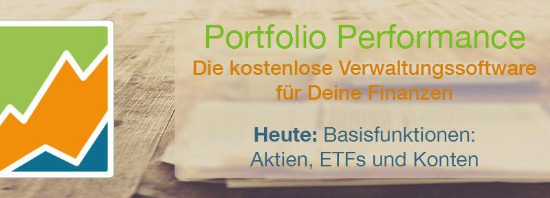 Portfolio Performance Basisfunktionen: Aktien, ETFs und Konten